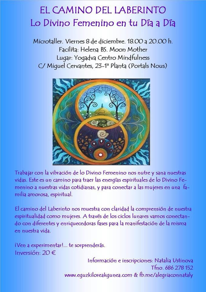 """""""EL CAMINO DEL LABERINTO"""": lo divino femenino en tu día a día. Microtaller VIERNES 8 DE DICIEMBRE EN MALLORCA"""