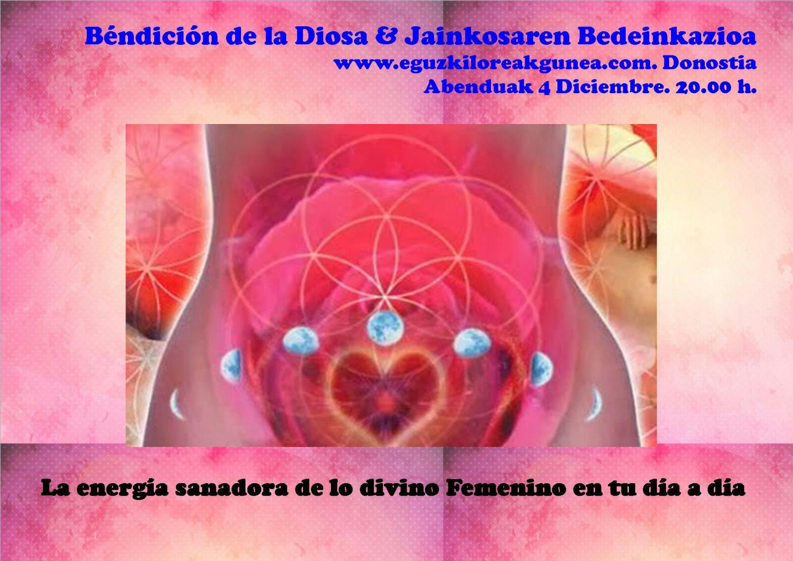BENDICIÓN DE LA DIOSA EL LUNES 4 DE DICIEMBRE EN EGUZKILOREAK